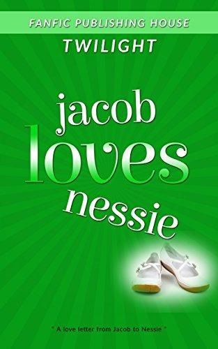 Twilight Jacob Loves Nessie (Twilight Fans Series Book 4)  by  Ellis Leon