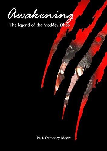 Awakening - The Legend of the Moddey Dhoo Nigel Dempsey-Moore