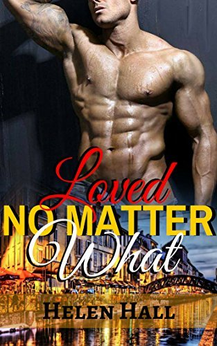 ROMANCE: Loved No Matter What (Alpha Male Billionaire Interracial Romance)  by  Helen Hall