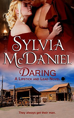 Daring  (Lipstick and Lead #4)  by  Sylvia McDaniel