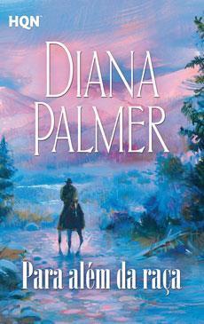 Para Além da Raça  by  Diana Palmer