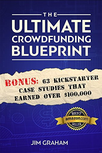 The Ultimate Crowdfunding Blueprint Jim Graham