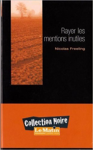 Rayer les mentions inutiles  by  Nicolas Freeling