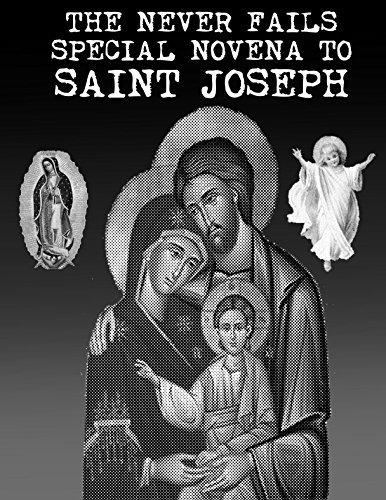 THE NEVER FAILS SPECIAL NOVENA TO SAINT JOSEPH  by  Tony Freeway