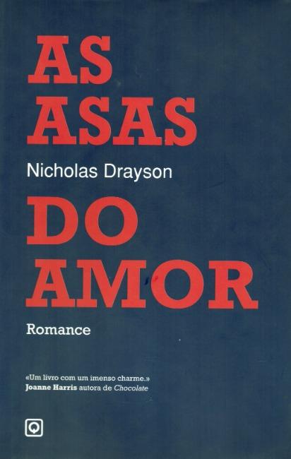As Asas do Amor  by  Nicholas Drayson