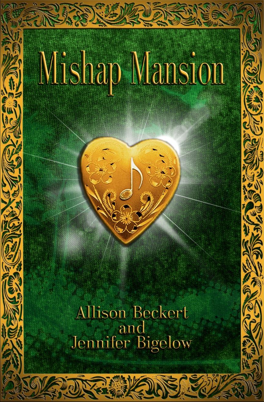 Mishap Mansion  by  Allison Beckert