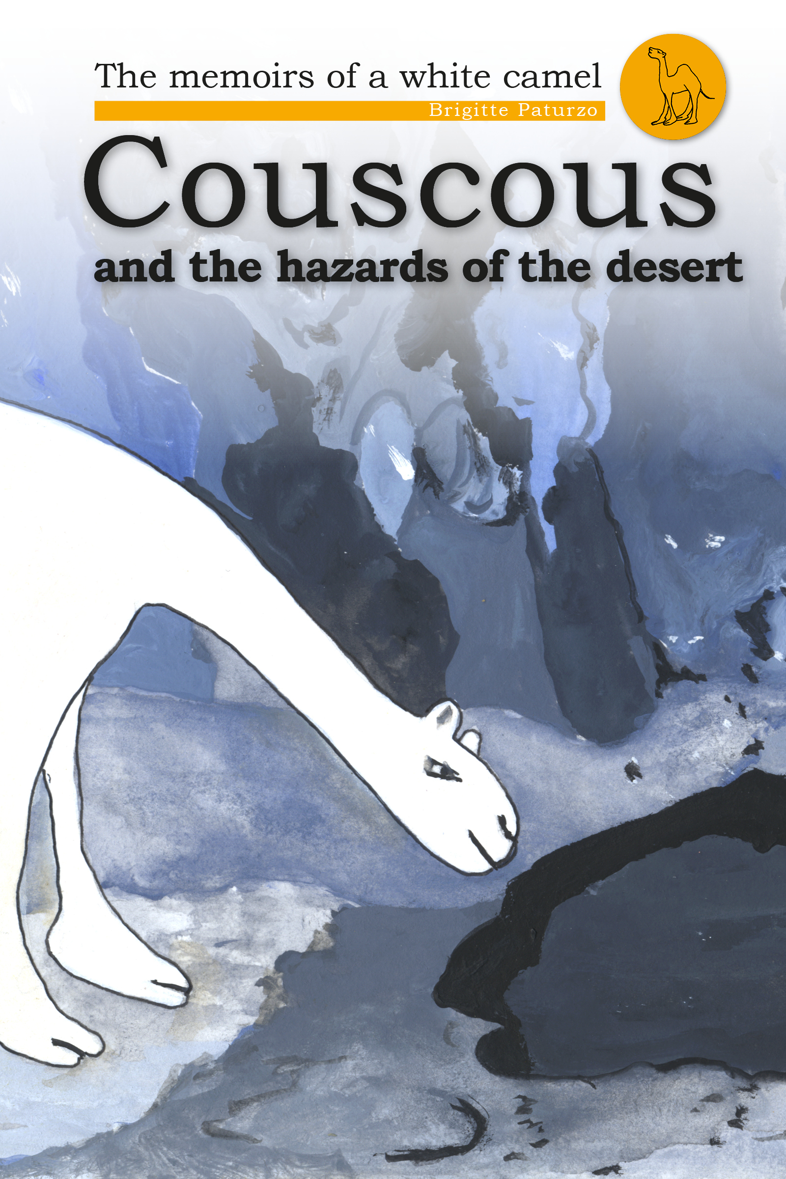 Couscous and the Hazards of the Desert  by  Brigitte Paturzo