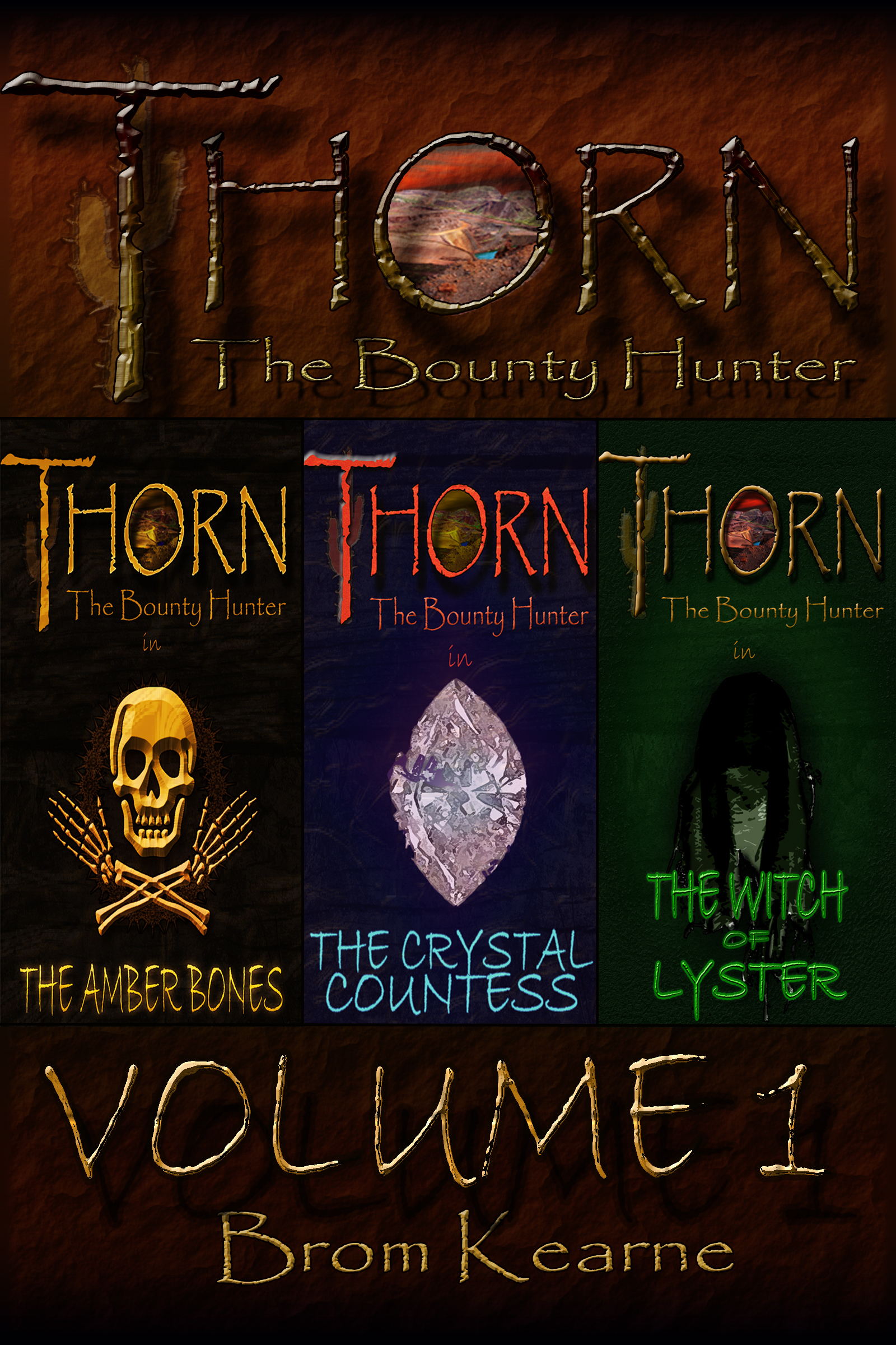 Thorn the Bounty Hunter Volume 1  by  Brom Kearne