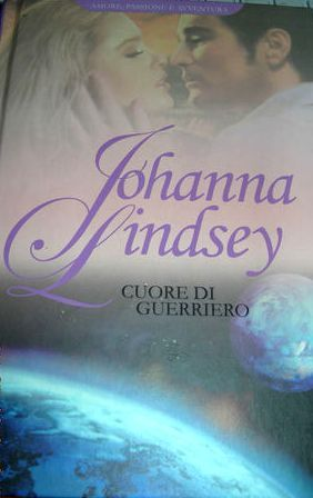 Cuore di guerriero (Ly-San-Ter, #3)  by  Johanna Lindsey