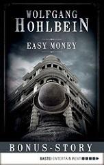 Easy Money (Möderhotel, #0.5) Wolfgang Hohlbein