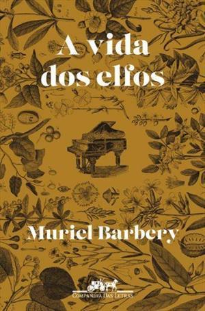 A Vida dos Elfos Muriel Barbery