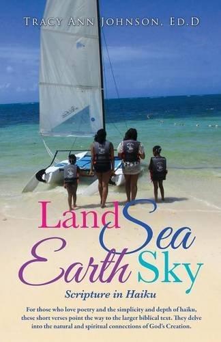Land Sea Earth Sky Tracy Ann Johnson