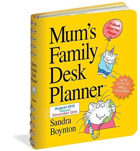 Mums Family Desk Planner (2016 Calendar) Sandra Boynton