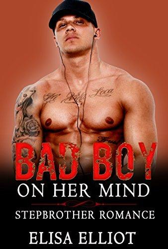 Bad Boy On Her Mind  by  Elisa Elliot