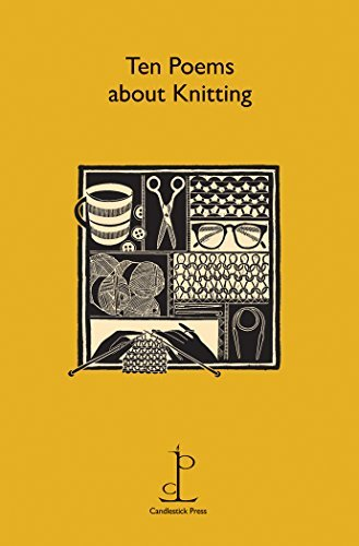 Ten Poems about Knitting Candlestick Press