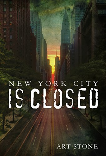 New York City Is Closed  by  Art Stone
