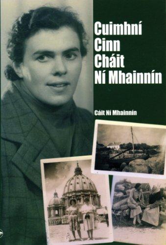 Cuimhní Cinn Cháit Ní Mhainnín  by  Cáit Ní Mhainnín