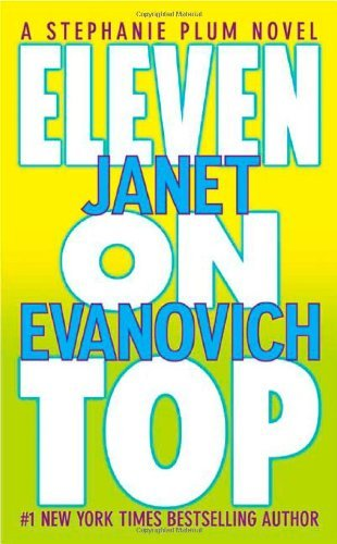 Eleven on Top (Stephanie Plum #11) Janet Evanovich
