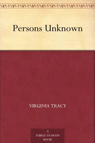 Persons Unknown  by  Virginia Tracy