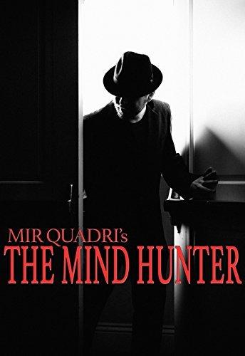 The Mind Hunter Mir Quadri