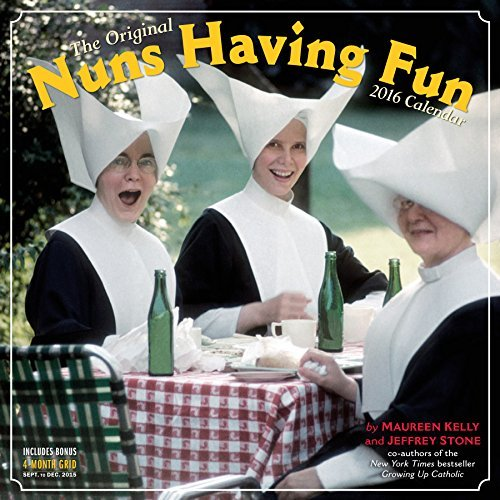 Nuns Having Fun Wall Calendar 2016  by  Maureen Kelly