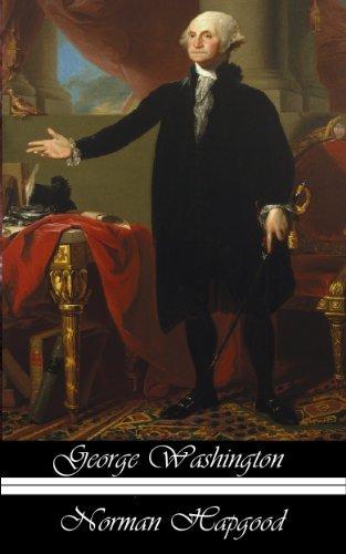 George Washington  by  Norman Hapgood