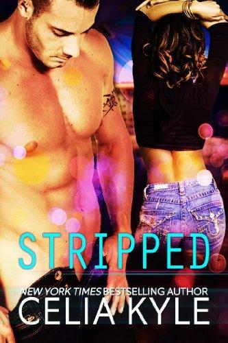 Stripped  by  Celia Kyle