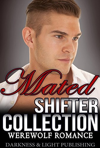 Mated Shifter  by  Darkness and Light Publishing