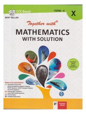 Mathematics with Solution (Term - II) Class-X  by  S K Batra