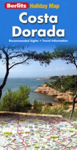 Costa Dorada Berlitz Holiday Map  by  Various