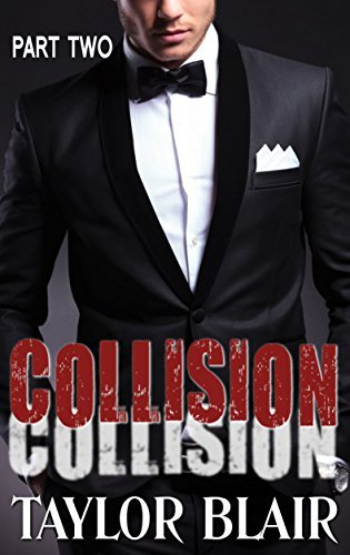 Collision: Part Two Taylor Blair