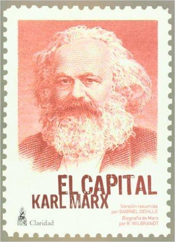 El Capital: Versión Resumida Karl Marx
