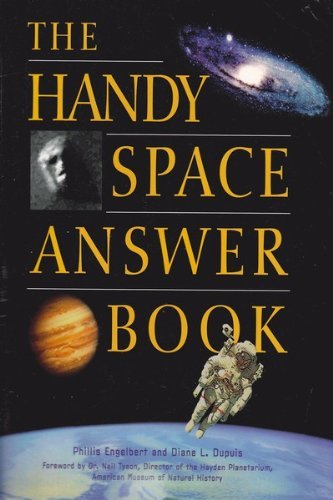 The Handy Space Answer Book Phillis Engelbert
