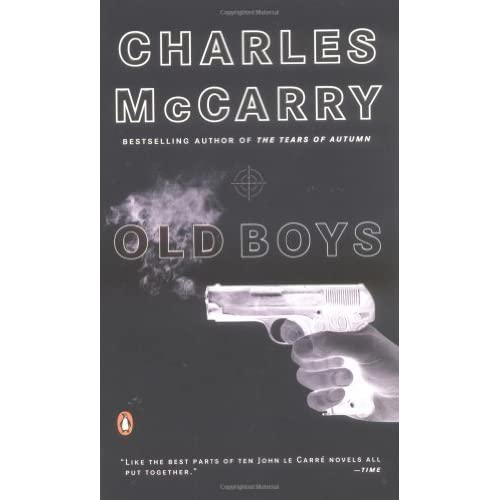 Old Friend Quotes Goodreads : Old Boys Paul Christopher By Charles Mccarry