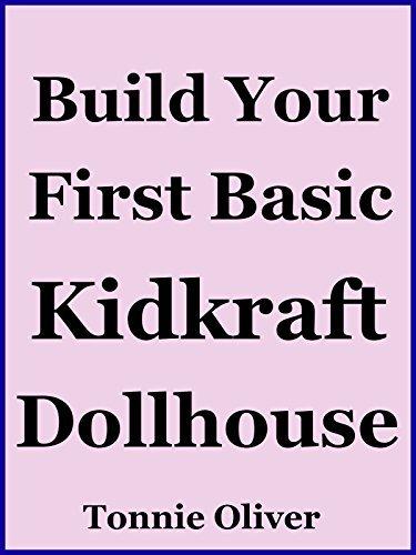 Build Your First Basic Kidkraft Dollhouse Tonnie Oliver