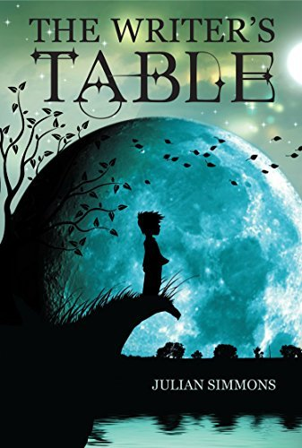 The Writers Table (Book 1) Julian Simmons