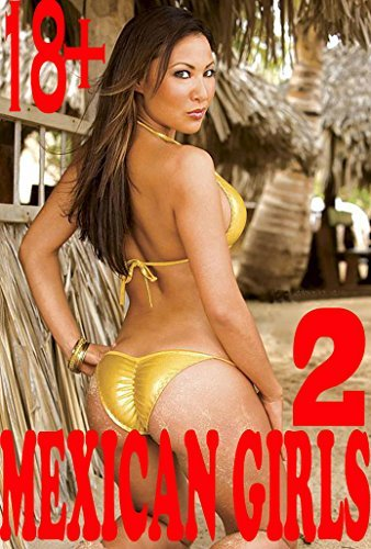 MEXICAN GIRLS 2: collection of photos  by  Erus Clin