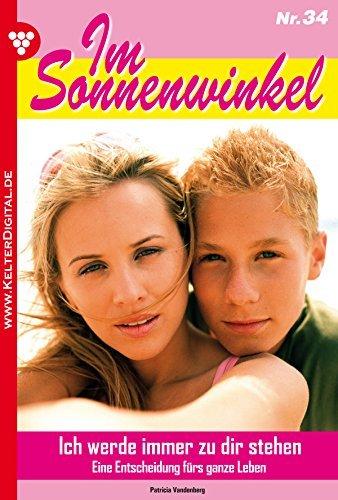 Im Sonnenwinkel 34 - Familienroman: Ich werde immer zu dir stehen  by  Patricia Vandenberg