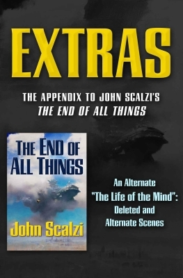 Extras (The End of All Things #5) John Scalzi