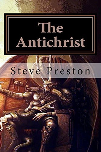 The Antichrist Steve Preston