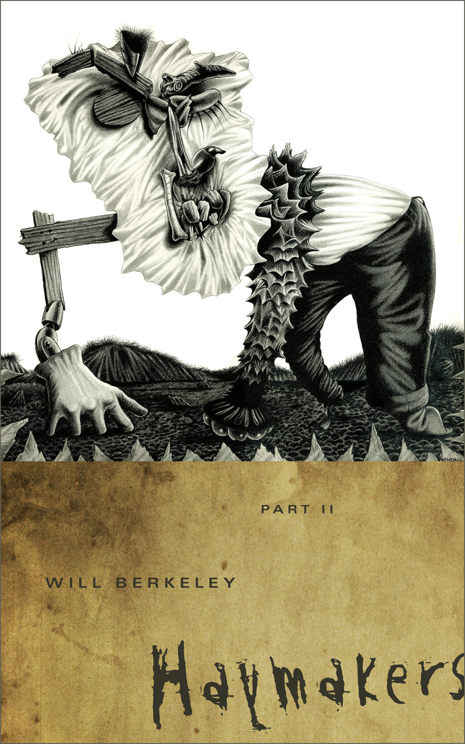 Haymakers: Part II Will Berkeley