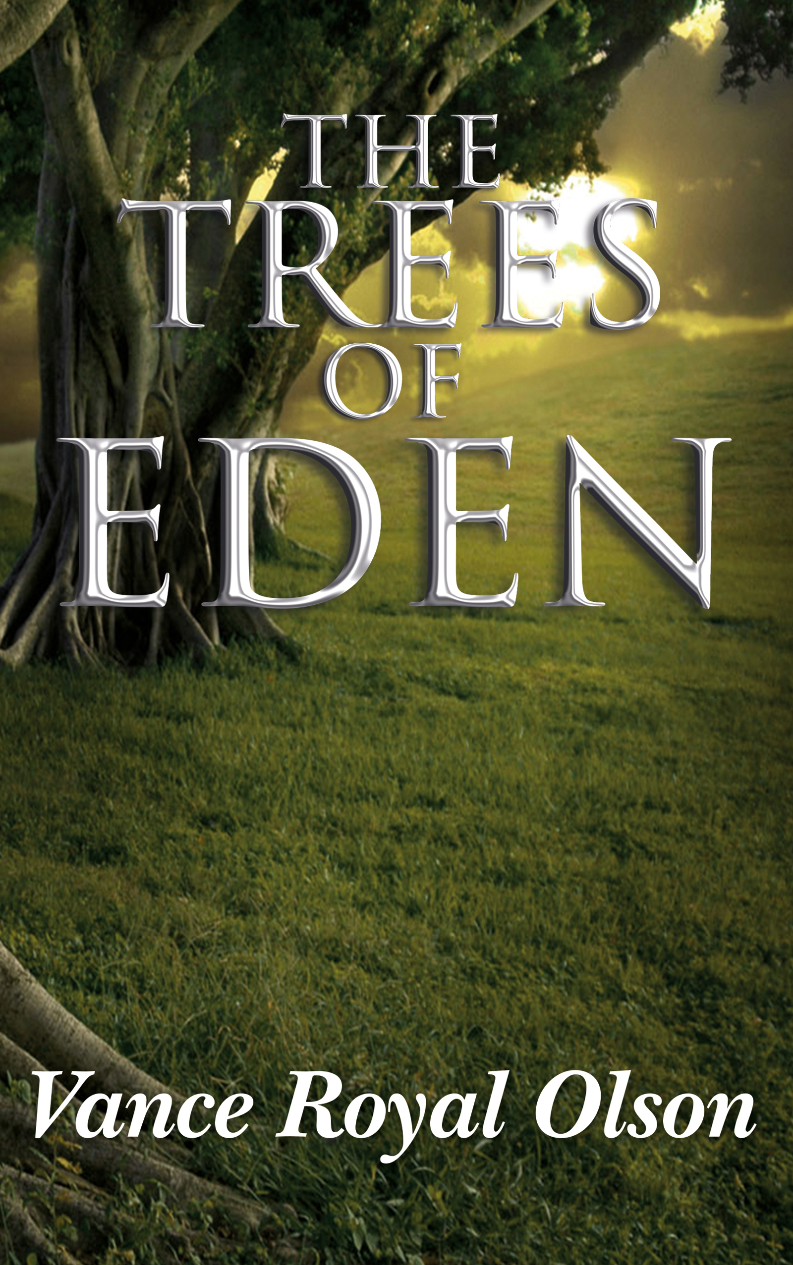 The Trees of Eden  by  Vance Royal Olson