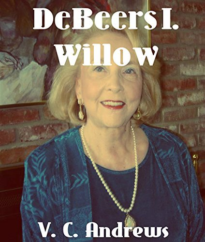 Willow: De Beers I.  by  V.C. Andrews