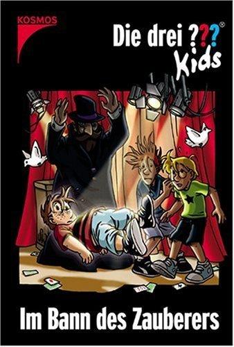 Im Bann des Zauberers (Die drei ??? Kids, #24) Ulf Blanck