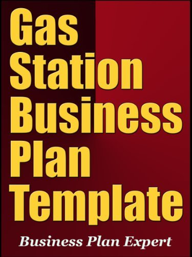 Gas Station Business Plan Template  by  Business Plan Expert