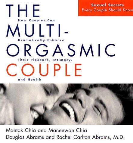 THE MULTI-ORGASMIC COUPLE Mantak Chia
