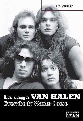 VAN HALEN Everybody Wants Some: 246  by  Ian Christe