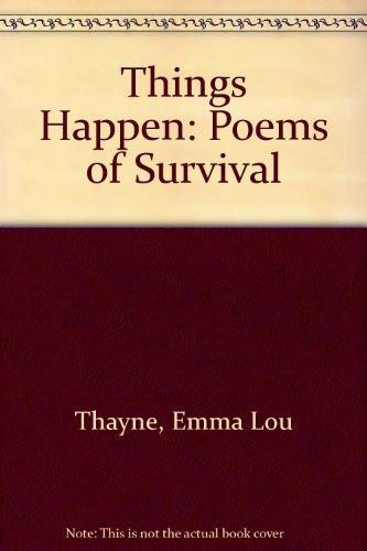 Things Happen: Poems of Survival  by  Emma Lou Warner Thayne