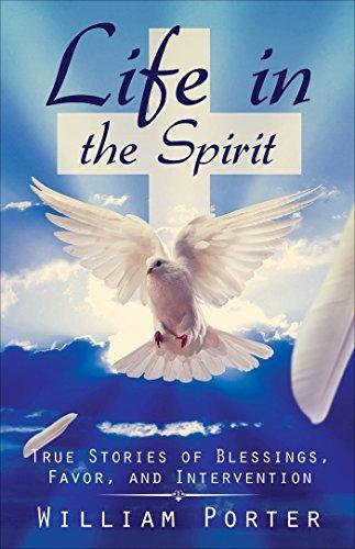 Life in the Spirit William Porter
