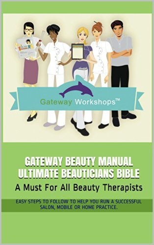 Gateway Beauty Manual Ultimate Beauticians Bible: A Must For All Beauty Therapists Sue Bailey